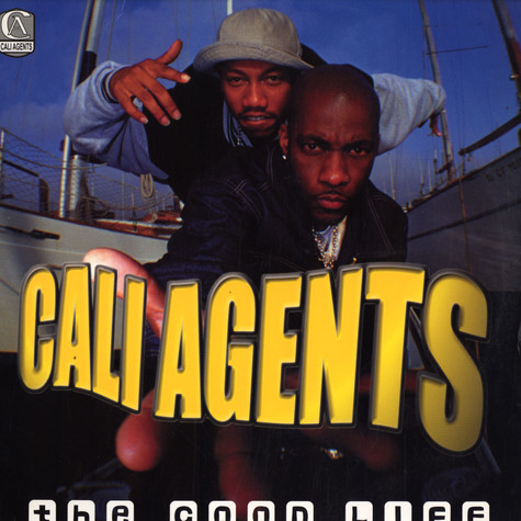 Cali Agents - The Good Life