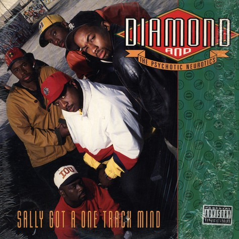 Diamond D And The Psychotic Neurotics - Sally Got A One Track Mind