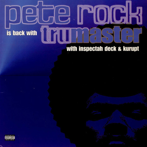 Pete Rock With Inspectah Deck & Kurupt - Tru Master
