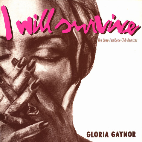 Gloria Gaynor - I will survive Shep Pettibone club remixes