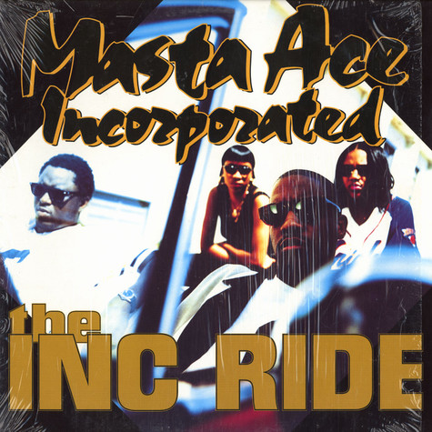 Masta Ace Incorporated - The INC Ride