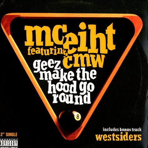 MC Eiht - Geez make the hood go round