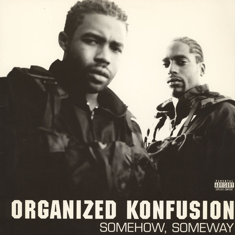 Organized Konfusion - Somehow, Someway