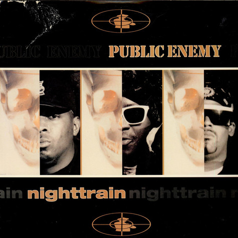 Public Enemy - Nighttrain