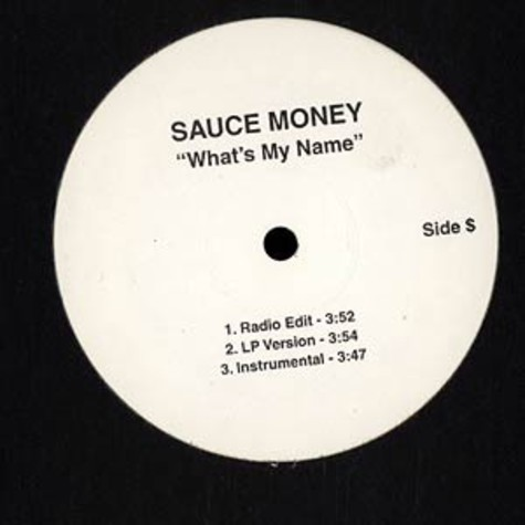 Sauce Money - What's my name