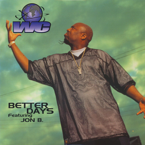 WC - Better days