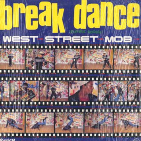 West Street Mob - Break dance - electric boogie