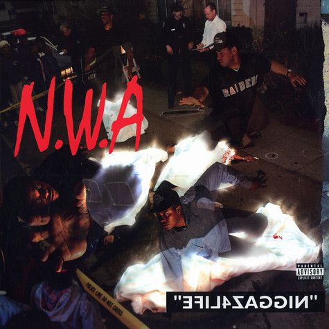 NWA - Niggaz4Life / 100 Miles and runnin