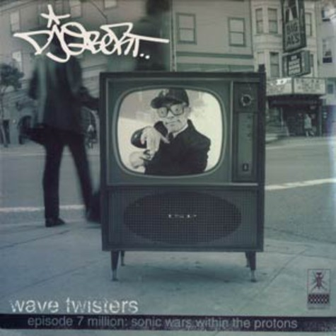 DJ Qbert - Wave twisters