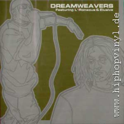 Dreamweavers (L*Roneous & Elusive) - Dreamweavers