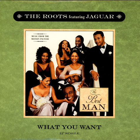 Roots, The - What You Want