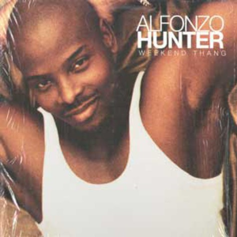 Alfonzo Hunter - Weekend thang