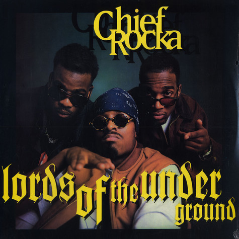 Lords of the Underground - Chief Rocka