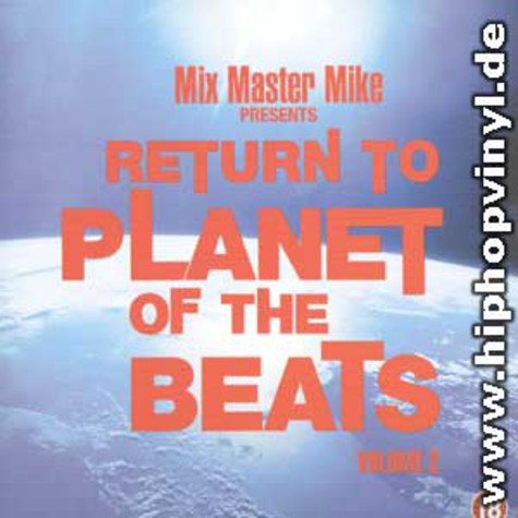 Mix Master Mike - Return to the planet of the beats vol. 2