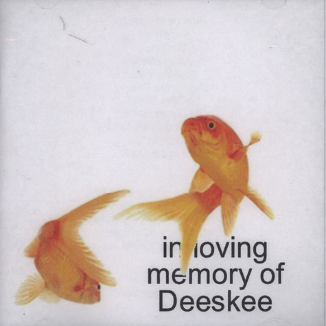Deeskee - In Loving Memory Of...