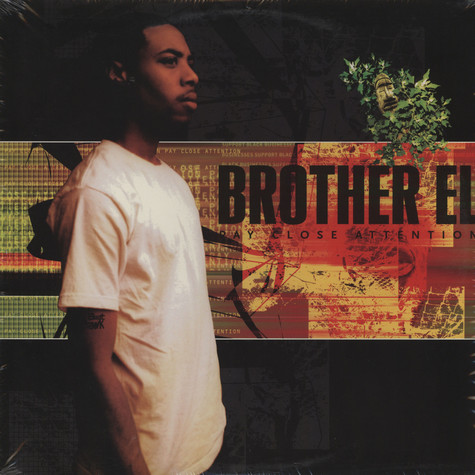 Brother El - Pay close attention