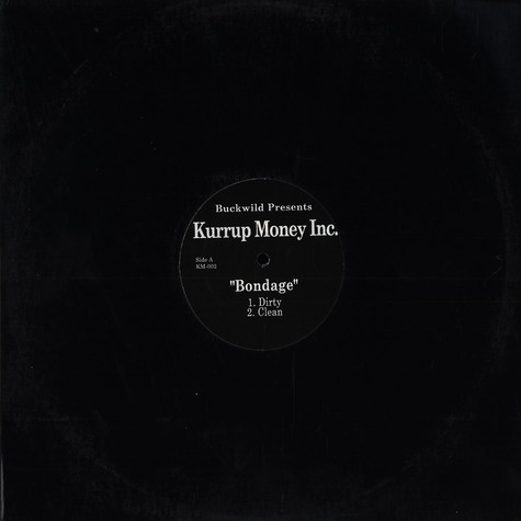 Kurrup Money Inc. - Bondage