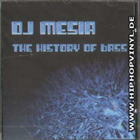 DJ Mesia - The history of bass