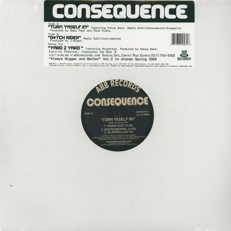 Consequence - Turn yaself in feat. Kanye West