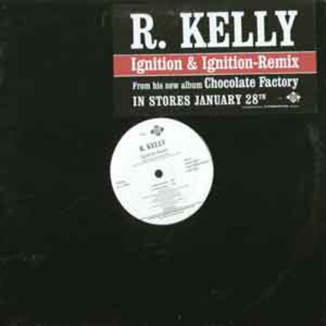 R. Kelly - Ignition & Ignition-Remix
