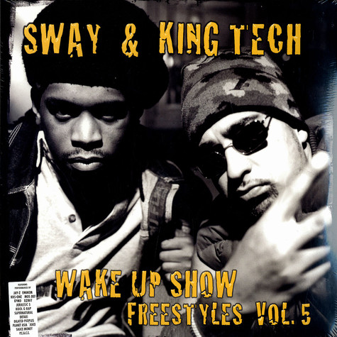 Sway & King Tech - Wake up show show freestyles vol. 5