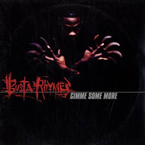 Busta Rhymes - Gimme some more