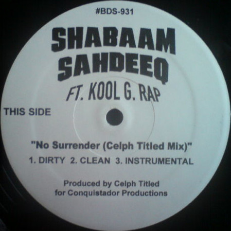 Shabaam Sahdeeq - No Surrender (Remixes) feat. Kool G Rap