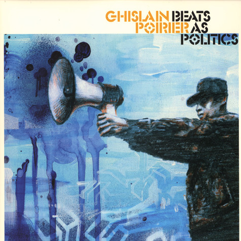 Ghislain Poirier - Beats as politics