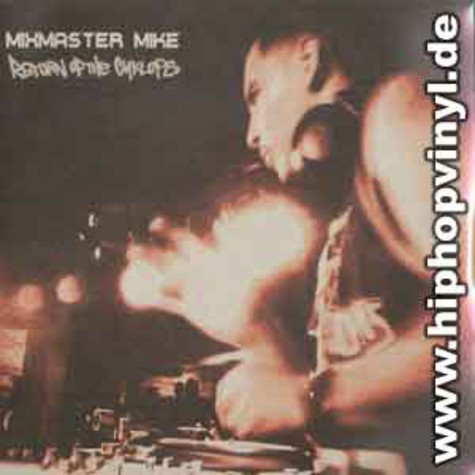 Mixmaster Mike - Return of the cyclops