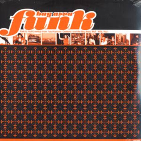 Bay Area Funk - Volume 1: Funk & Soul Essentials From San Francisco, Oakland And The Bay Area 1967 - 1976