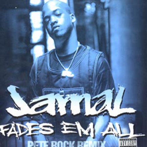 Jamal - Fades em all Pete Rock Remix