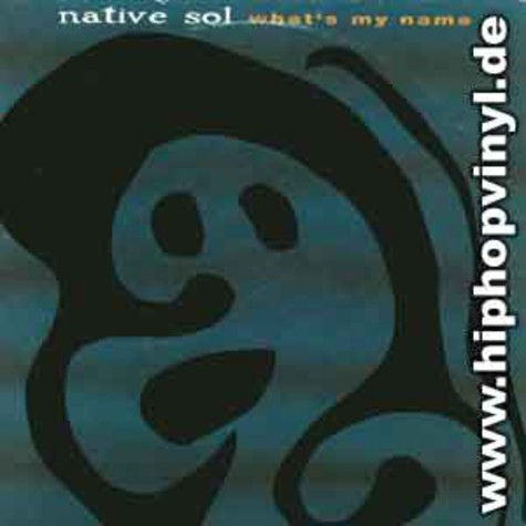 Native Sol - Whats my name
