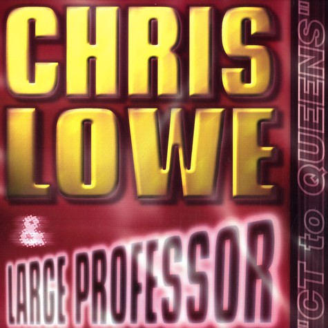 Chris Lowe & Large Professor - CT To Queens