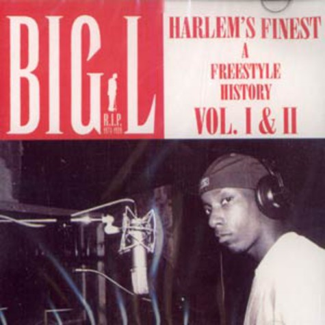 Big L - Harlems finest freestyle history 1 & 2