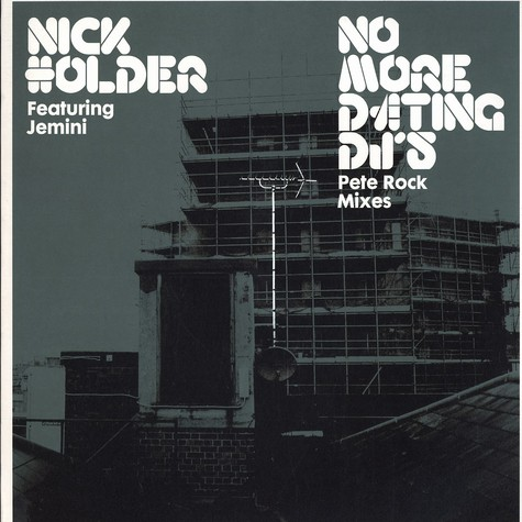 Nick Holder - No more dating DJs Pete Rock remix feat. Jemini