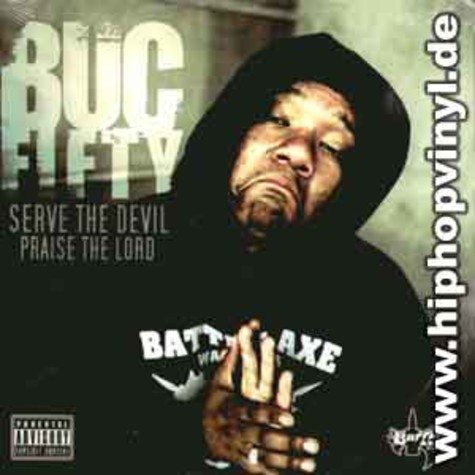 Buc Fifty of Wascalz - Serve the devil, praise the lord