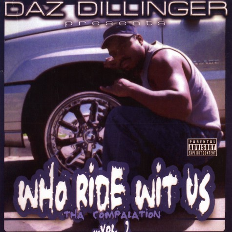 Daz Dillinger - Who ride wit us vol.2