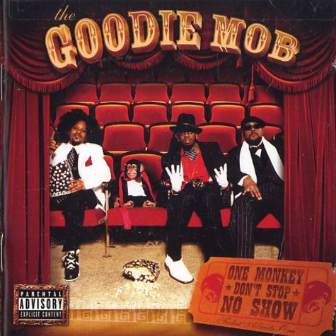 Goodie Mob - One monkey dont stop no show