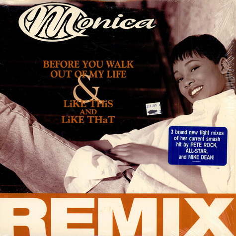Monica - Before you walk out of my life remixes
