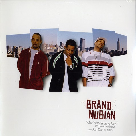Brand Nubian - Who wanna be a star