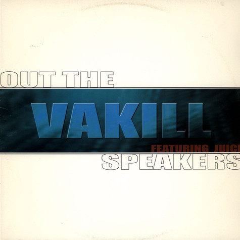 Vakill - Out The Speakers