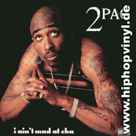 2Pac - I ain't mad at cha EP