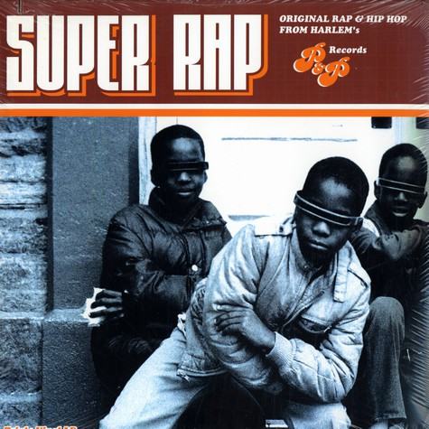 V.A. - Super Rap - Original Rap & Hip Hop From Harlems P&P Records