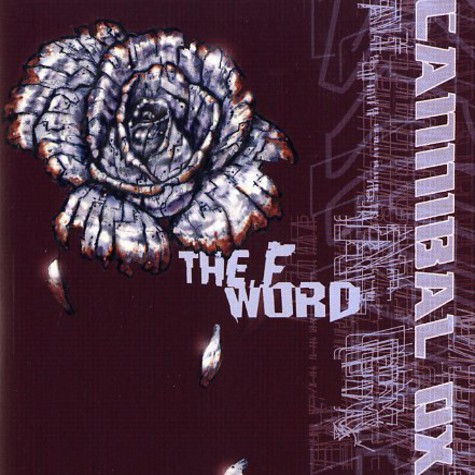 Cannibal Ox - The F Word