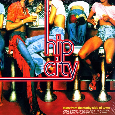 Hip City - Tales from the funky side of town