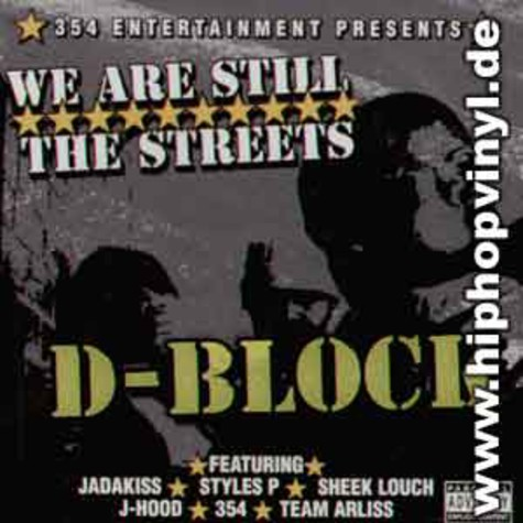 D-Block - We are still the streets