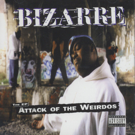 Bizarre of D12 - Attack of the weirdos EP