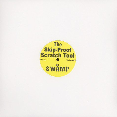 DJ Swamp - Skip proof scratch tools vol. 5A/B