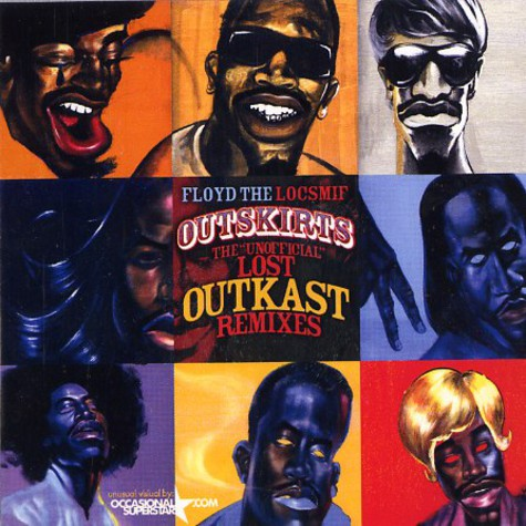 Outkast & Floyd The Locsmif - The unofficial lost outkast remixes