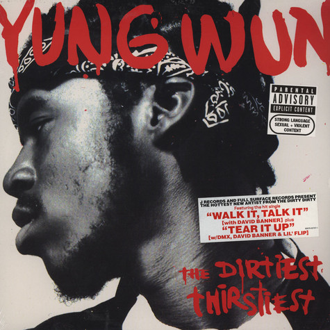 Yung Wun - The dirtiest thirstiest
